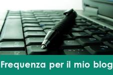 Pubblicare articoli sul tuo blog: Con che frequenza?