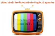 Video Virali: Prediciottesimo e voglia di apparire