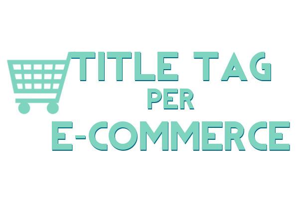 title tag per e commerce